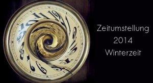 Winterzeit 2014 - Die Uhr wird eine Stunde vorgestellt