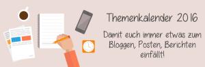 Themenkalender 2016 für Blogger und Redakteure
