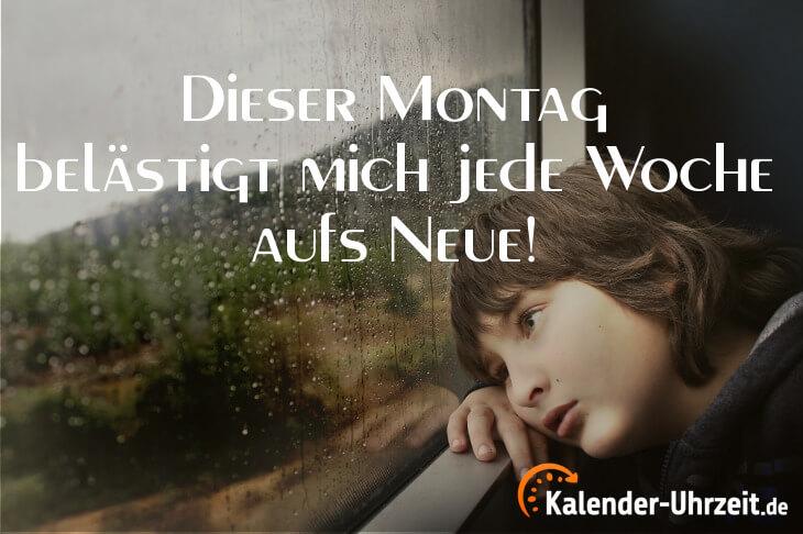 Lustiger Montagsspruch - Dieser Montag...